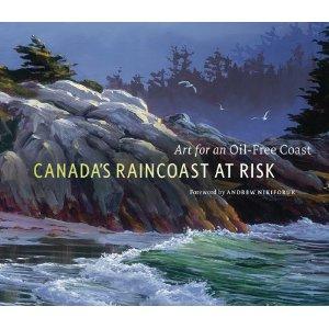 Canada's Raincoast at Risk book cover